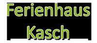 Ferienhaus Kasch